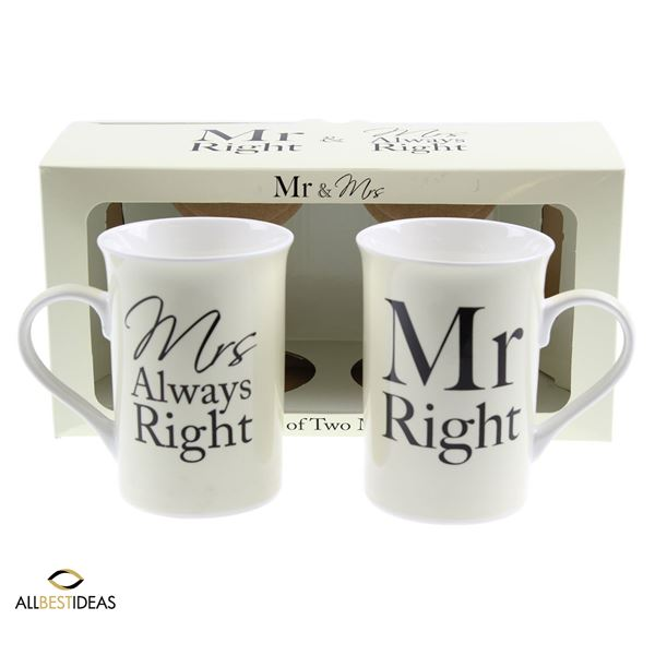 Mr Right & Mrs Always Right!
