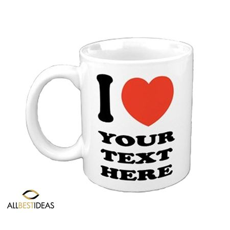Personalised I Love... Mug!